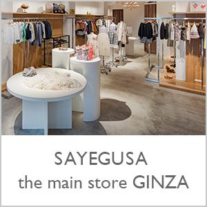 SAYEGUSA the main store GINZA