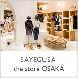SAYEGUSA the store OSAKA